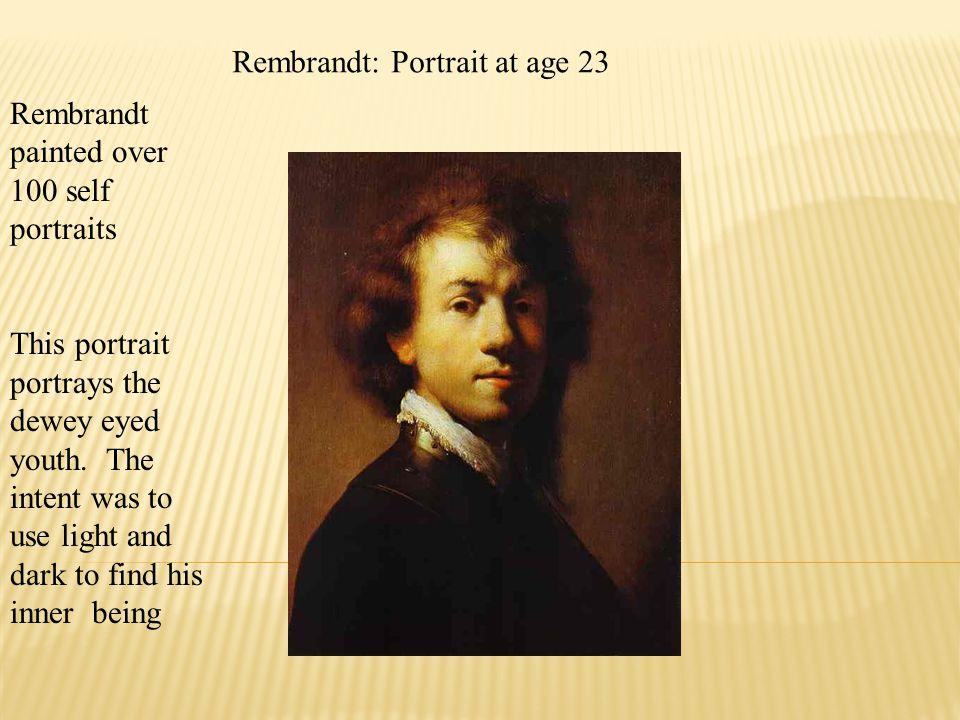 Rembrandt: Portrait at age 23