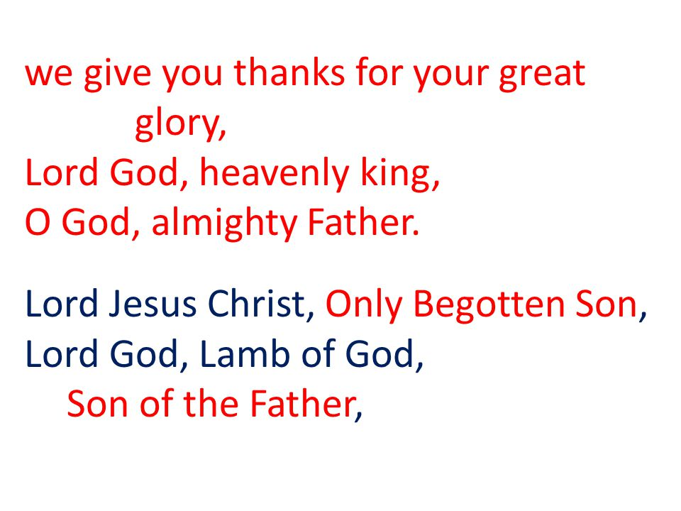 we give you thanks for your great glory,