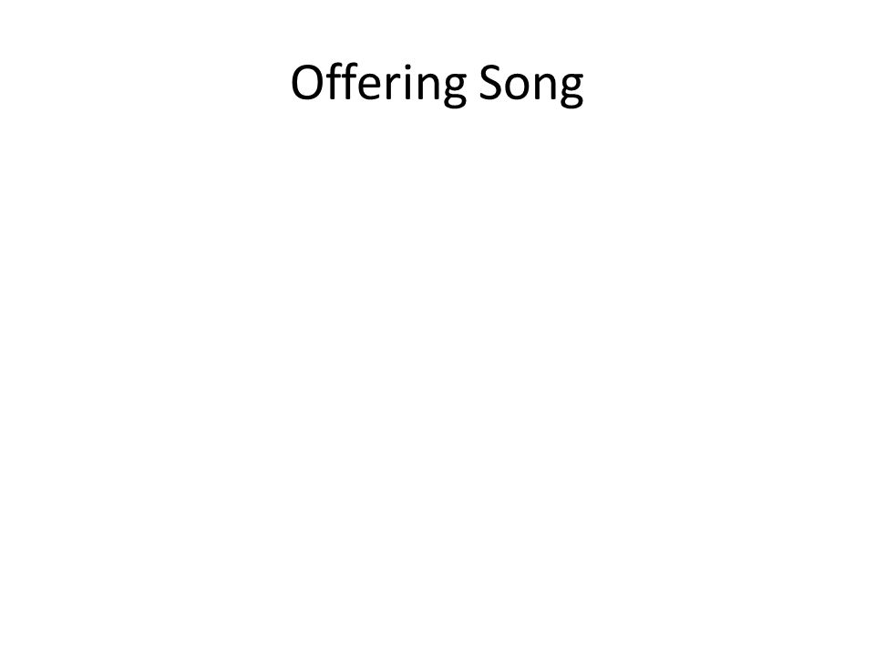 Offering Song