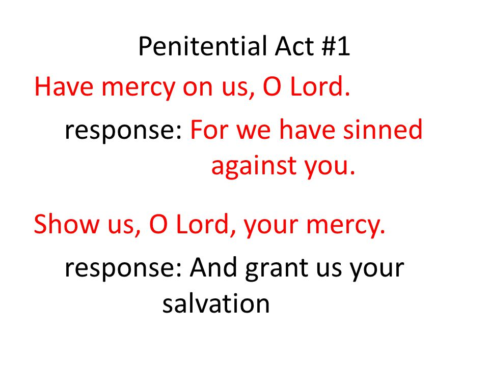 response: For we have sinned against you.