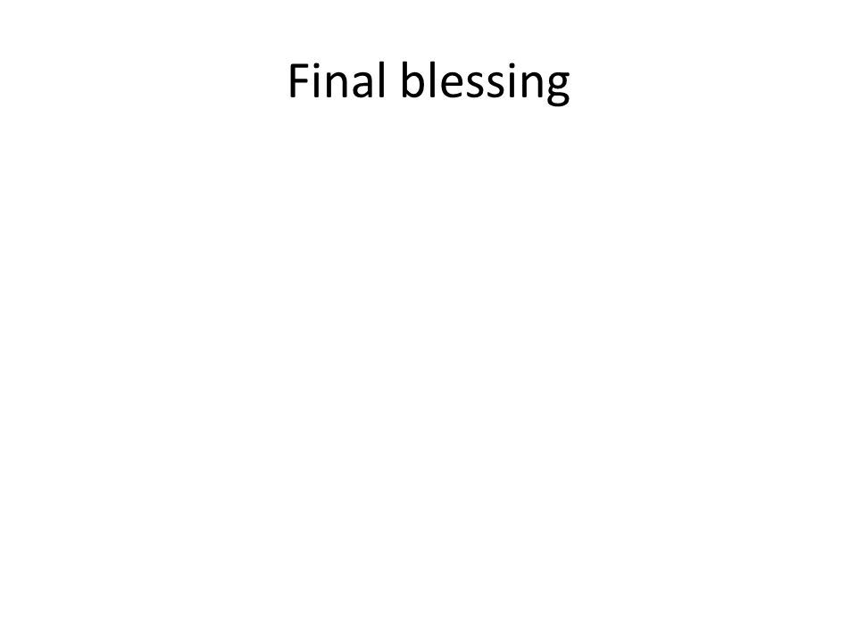 Final blessing