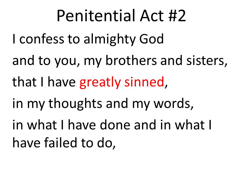 Penitential Act #2 I confess to almighty God