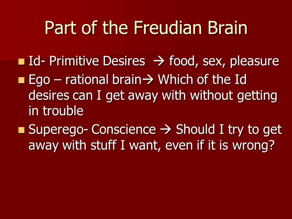 Part of the Freudian Brain