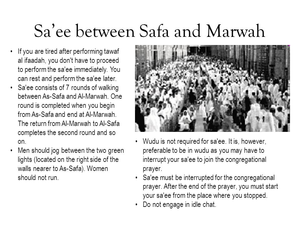 Sa'ee between Safa and Marwah