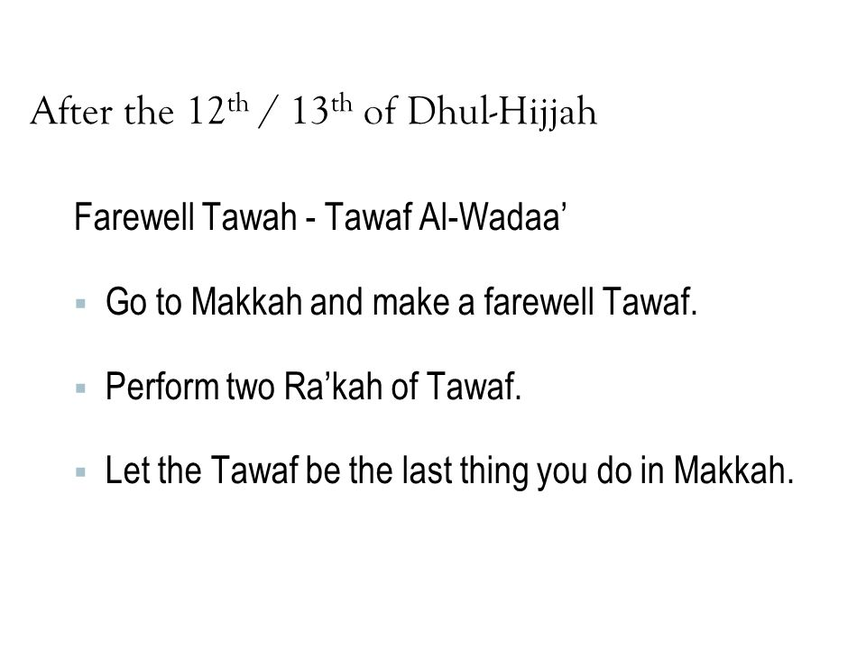 After the 12th / 13th of Dhul-Hijjah