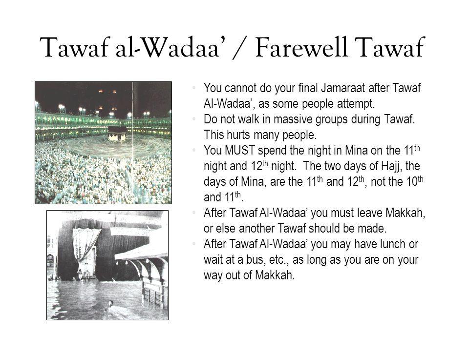 Tawaf al-Wadaa' / Farewell Tawaf