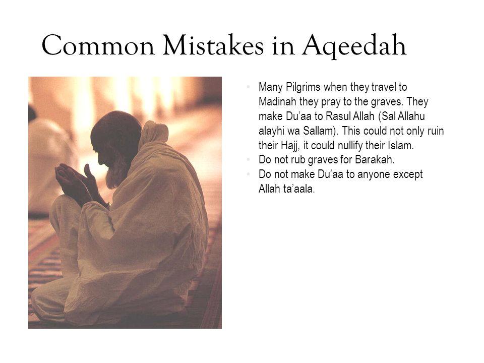 Common Mistakes in Aqeedah