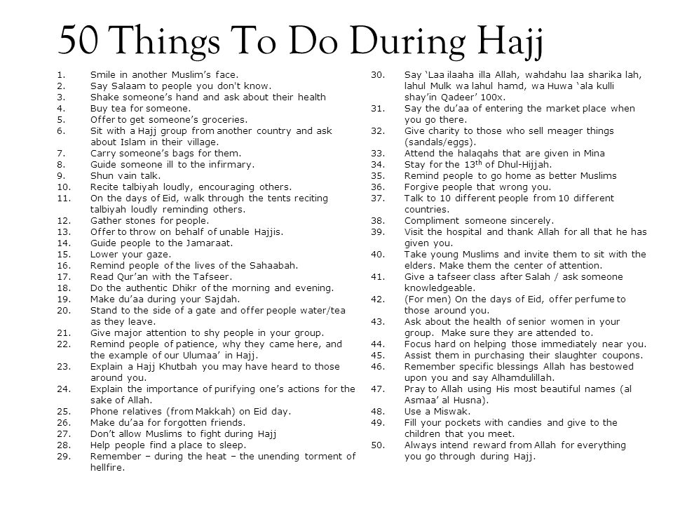 50 Things To Do During Hajj