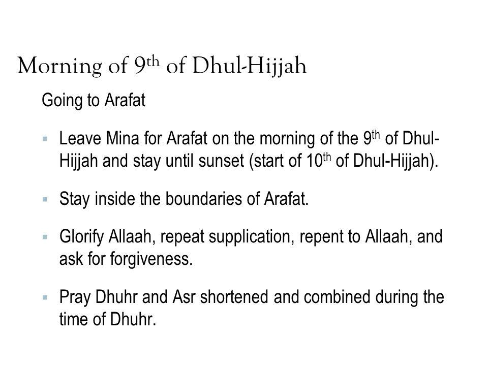 Morning of 9th of Dhul-Hijjah