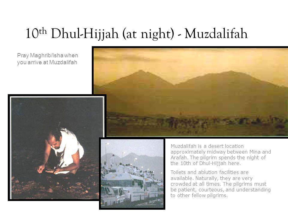 10th Dhul-Hijjah (at night) - Muzdalifah