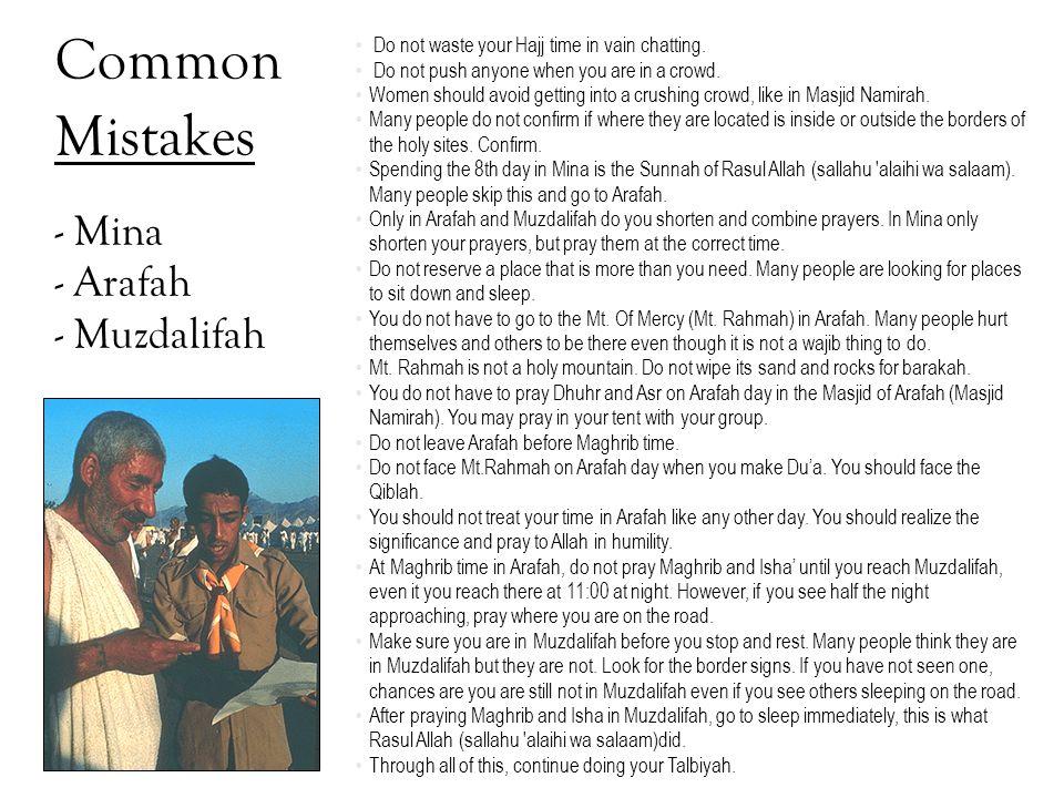 Common Mistakes - Mina - Arafah - Muzdalifah