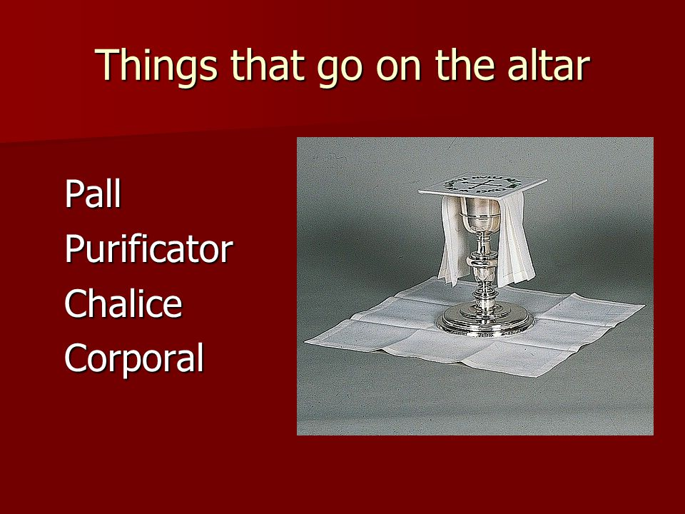 Things that go on the altar
