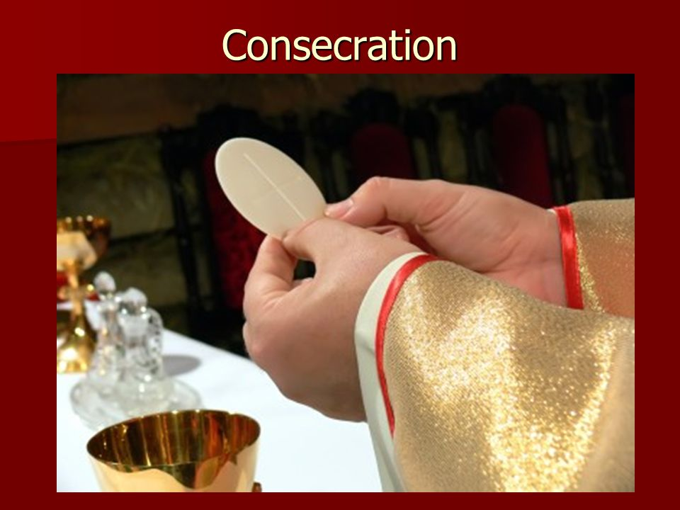 Consecration