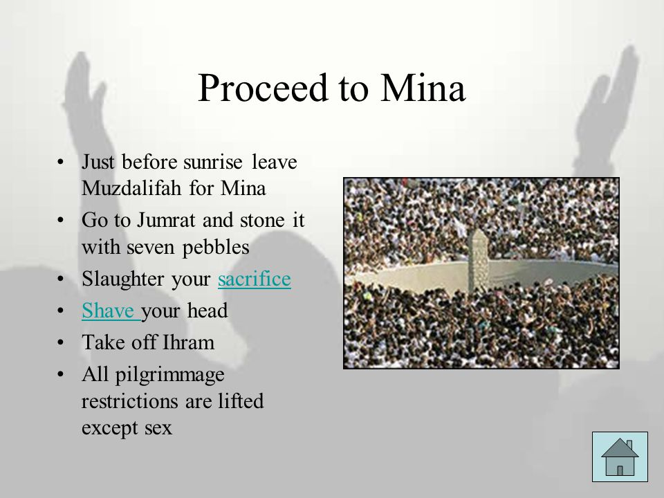 Proceed to Mina Just before sunrise leave Muzdalifah for Mina