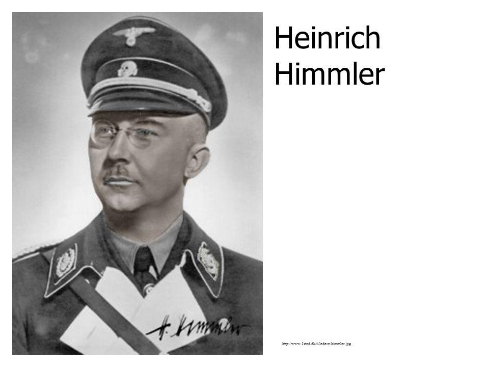 Heinrich Himmler http://www.1sted.dk/ii/ledere/himmler.jpg