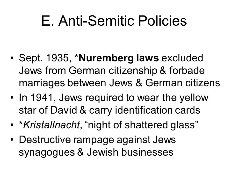 E. Anti-Semitic Policies