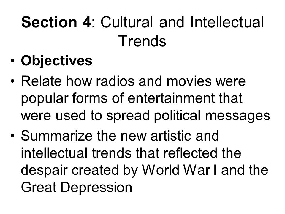 Section 4: Cultural and Intellectual Trends