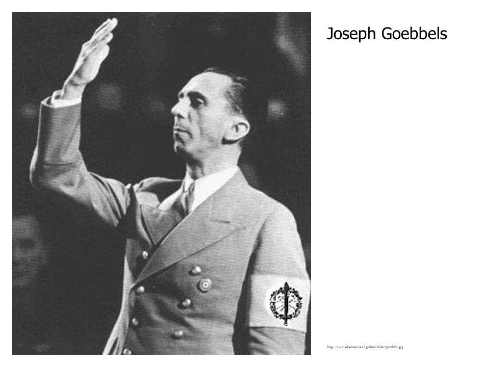 Joseph Goebbels http://www.kds-im-netz.de/plakate/bilder/goebbels.jpg
