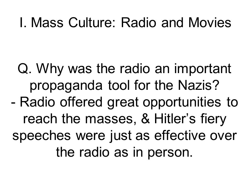 I. Mass Culture: Radio and Movies