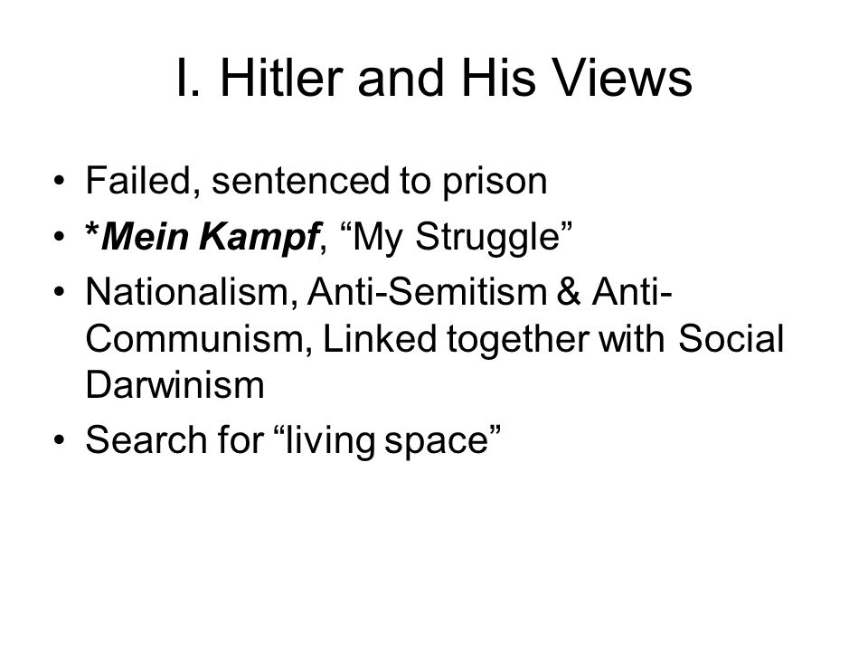 I. Hitler and His Views Failed, sentenced to prison