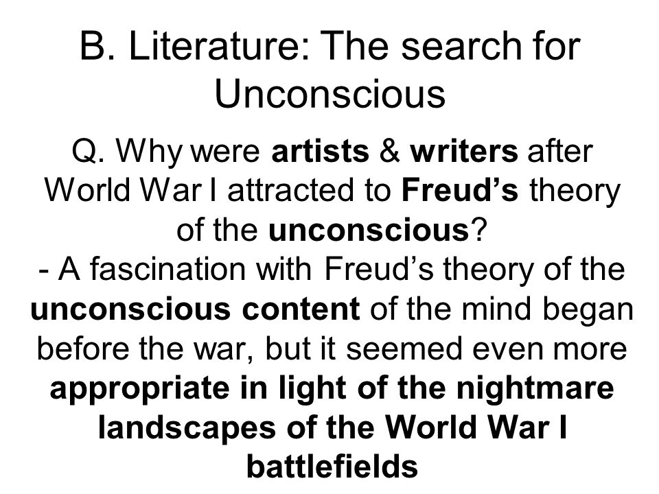 B. Literature: The search for Unconscious
