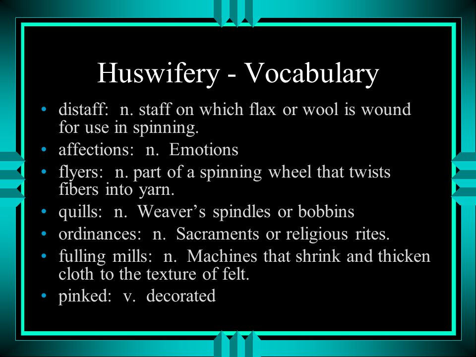 Huswifery - Vocabulary