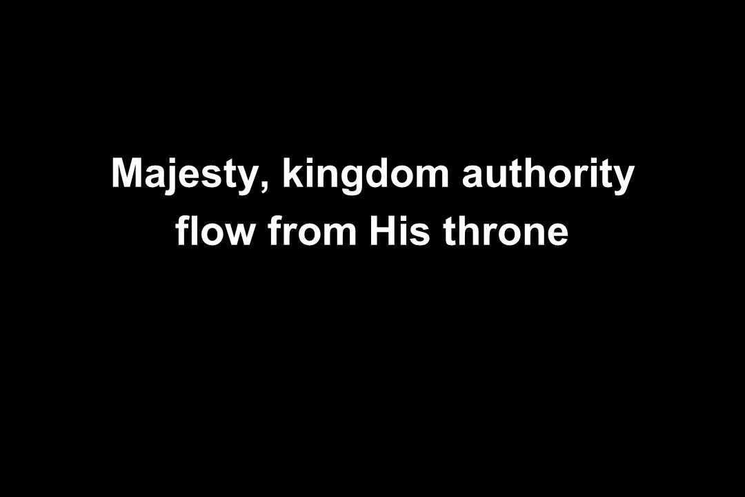Majesty, kingdom authority