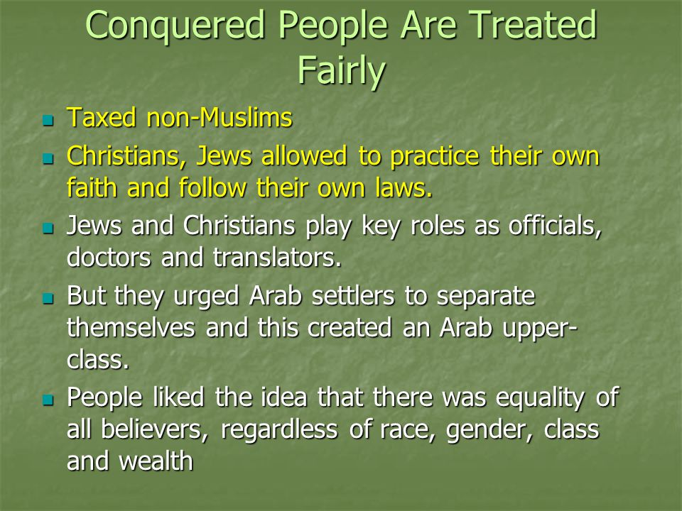 Conquered People Are Treated Fairly