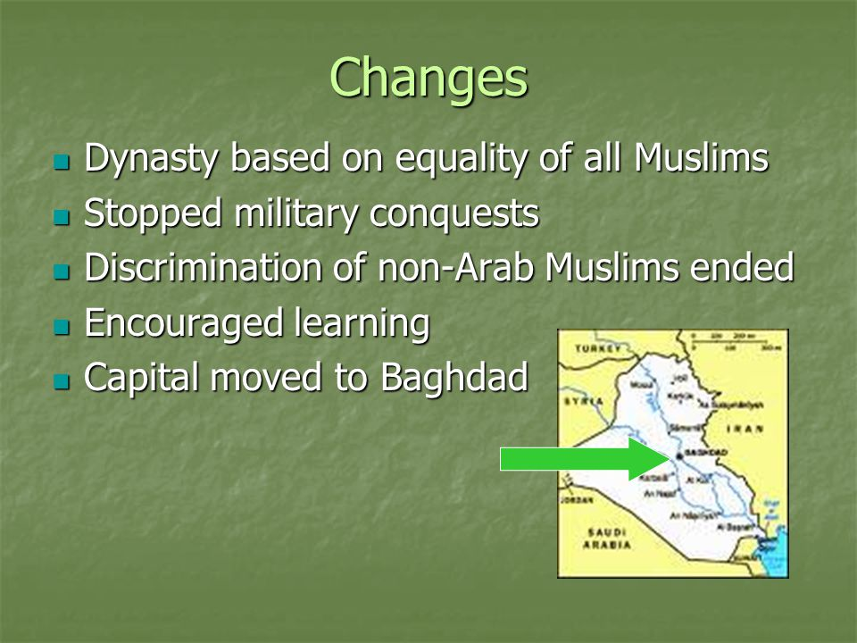 Changes Dynasty based on equality of all Muslims