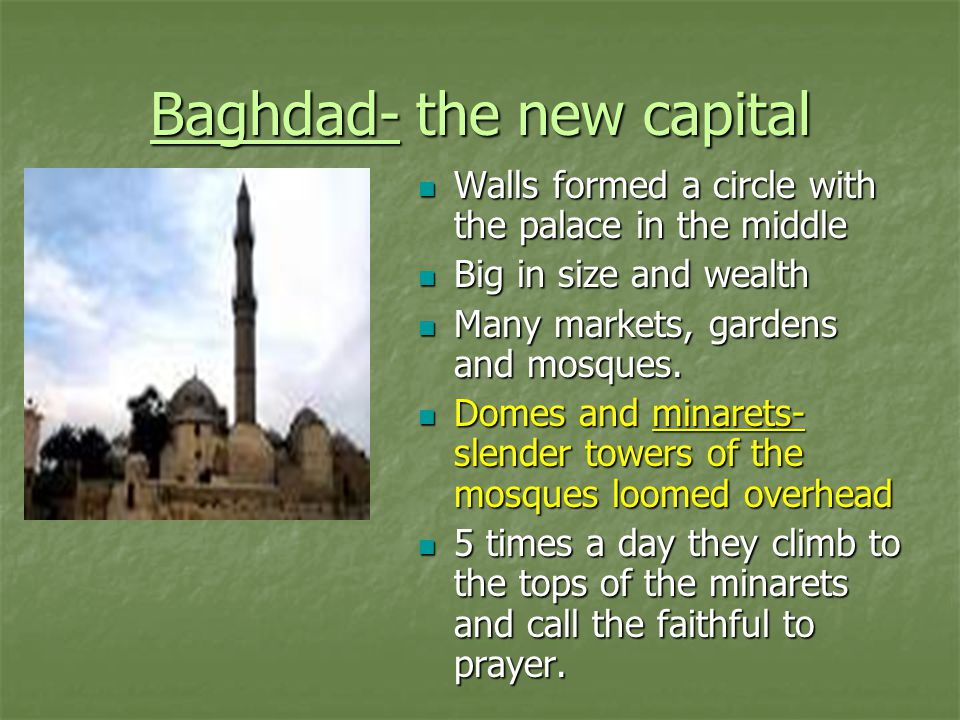 Baghdad- the new capital