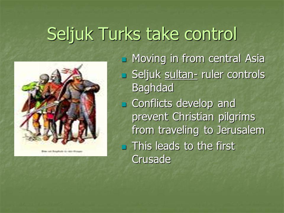 Seljuk Turks take control
