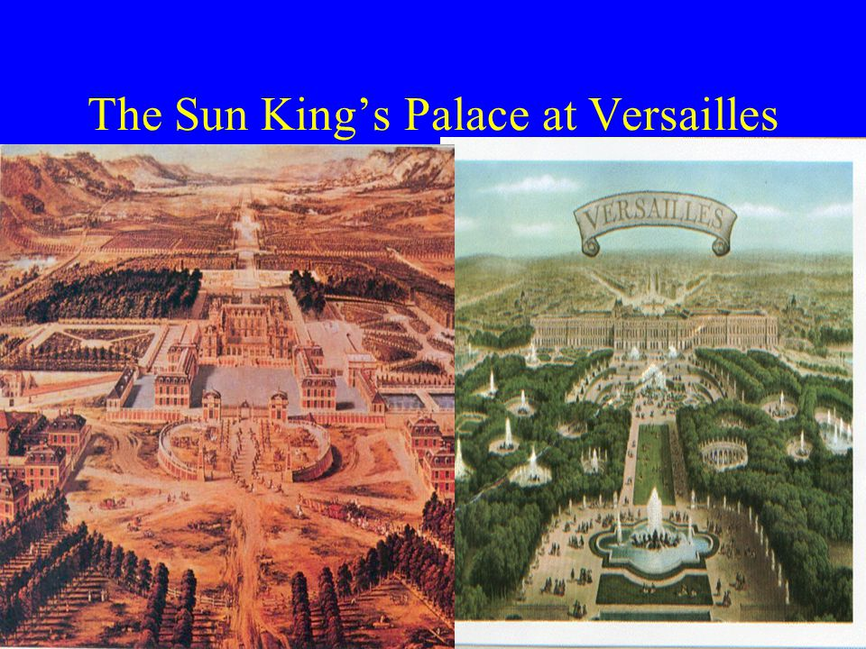 The Sun King's Palace at Versailles