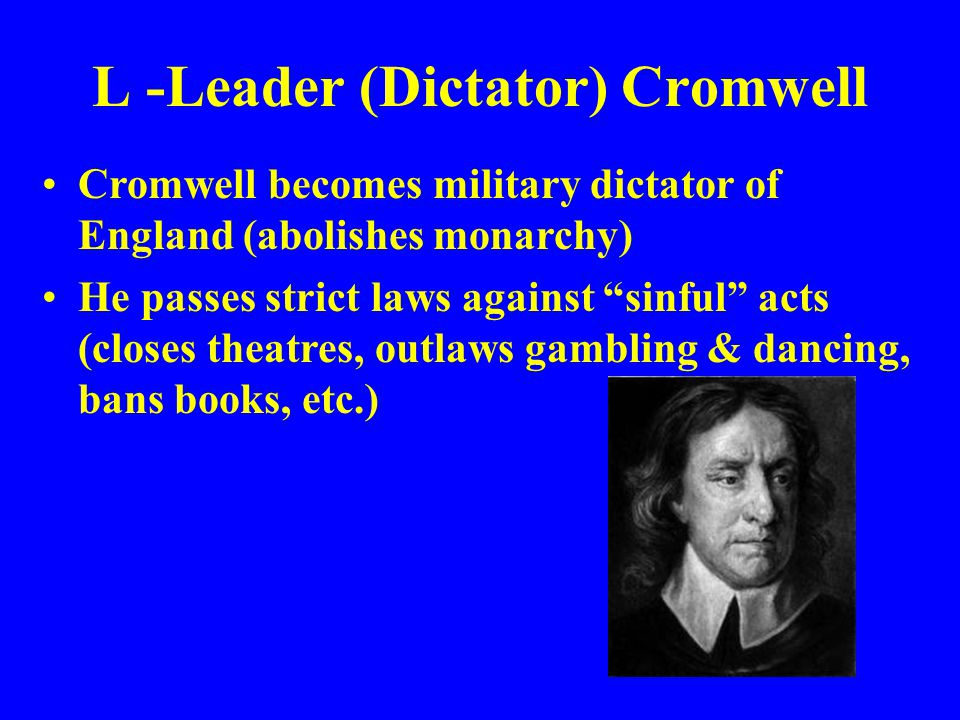 L -Leader (Dictator) Cromwell