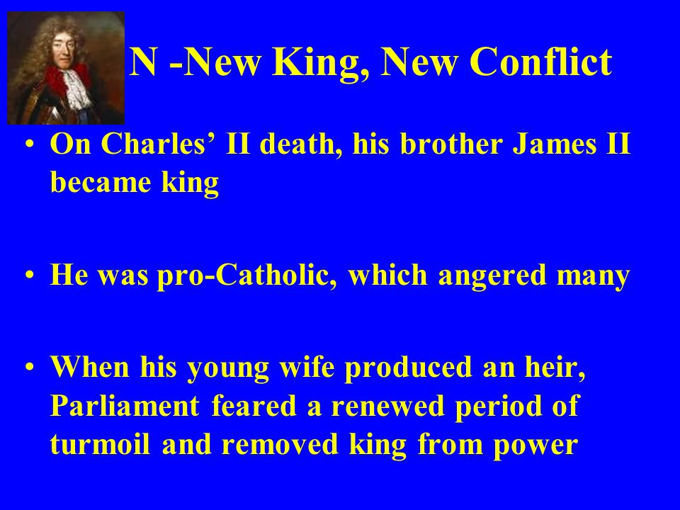 N -New King, New Conflict