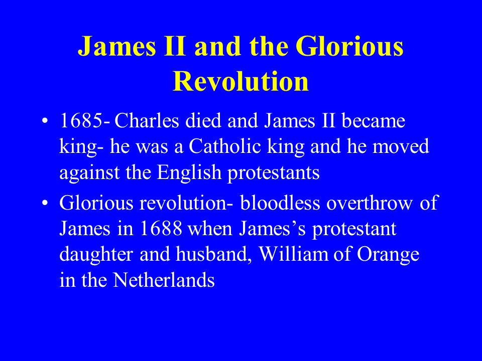 James II and the Glorious Revolution