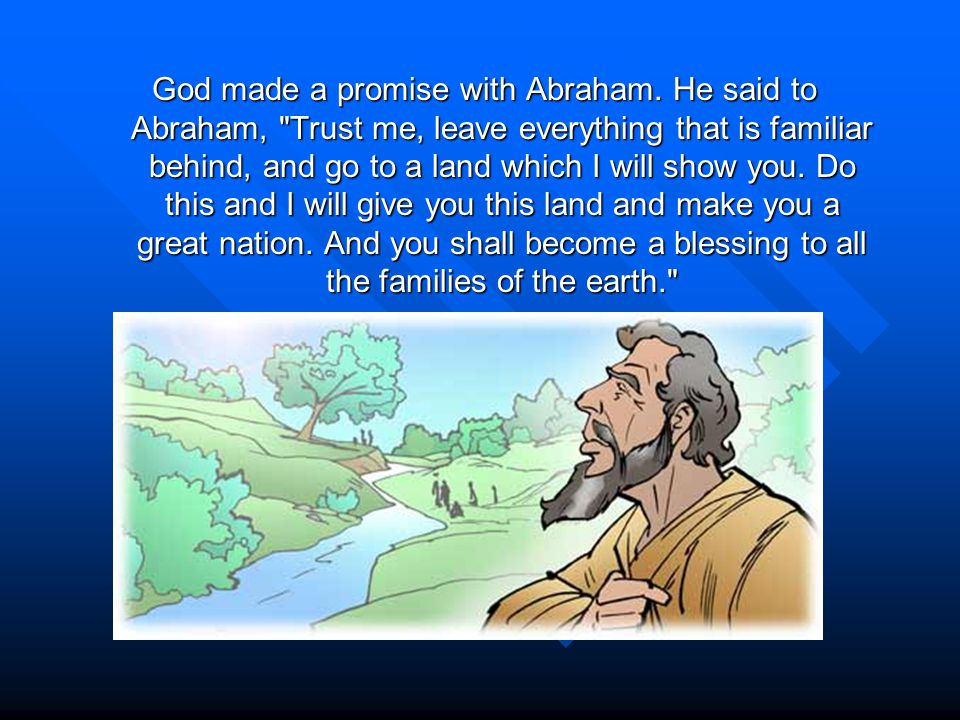 God made a promise with Abraham