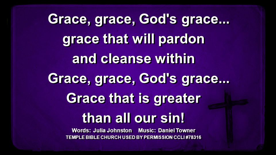 grace that will pardon and cleanse within Grace that is greater