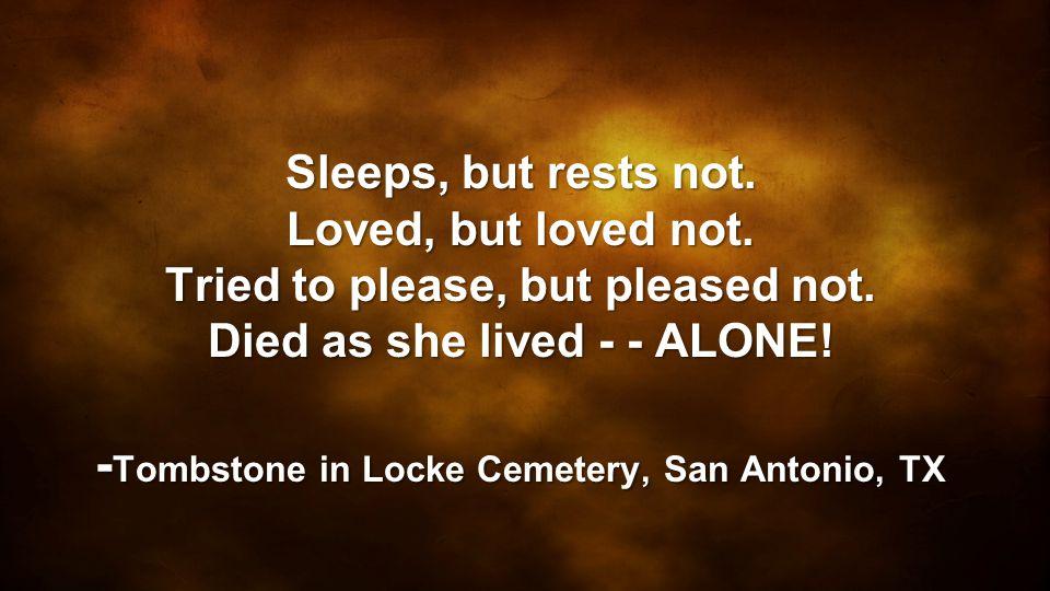 -Tombstone in Locke Cemetery, San Antonio, TX