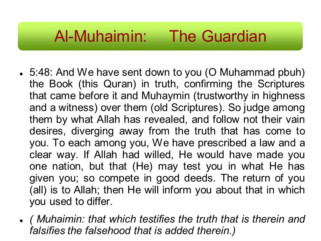 Al-Muhaimin: The Guardian