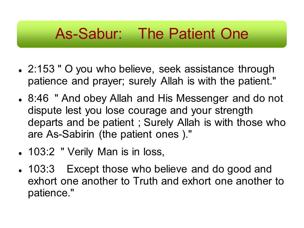 As-Sabur: The Patient One