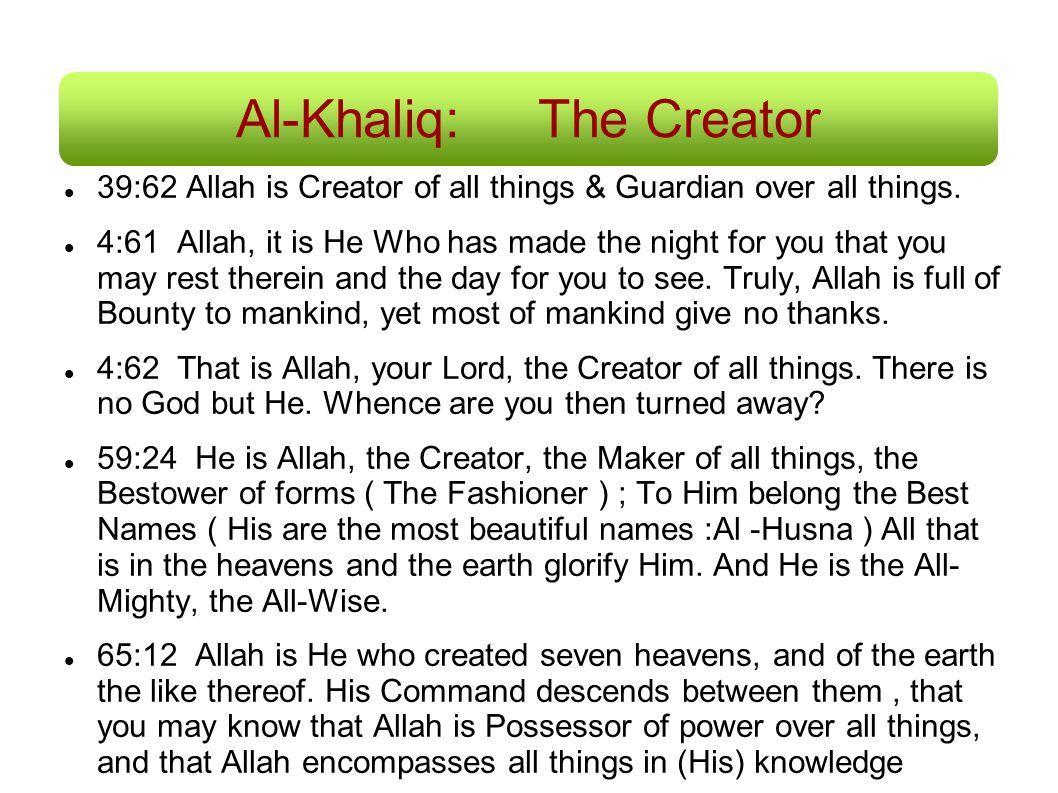 Al-Khaliq: The Creator