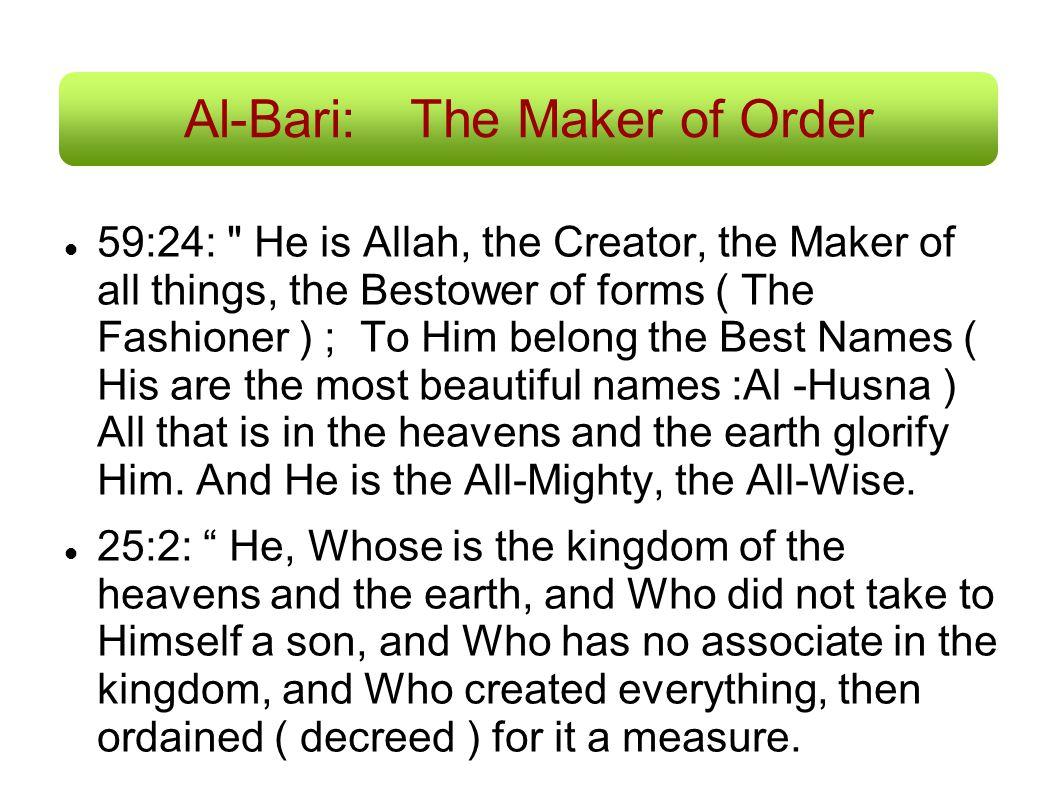 Al-Bari: The Maker of Order