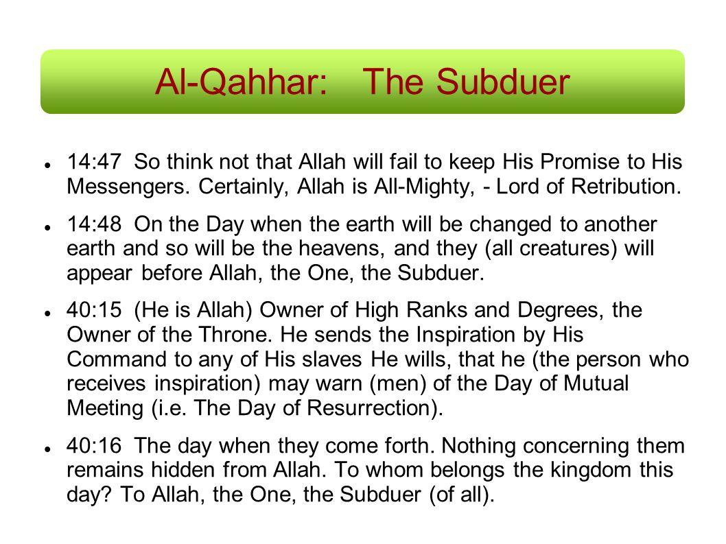 Al-Qahhar: The Subduer