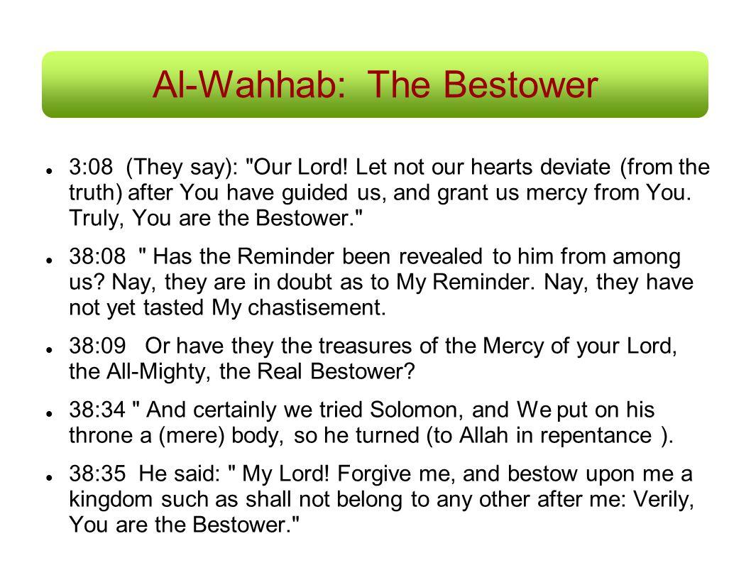 Al-Wahhab: The Bestower