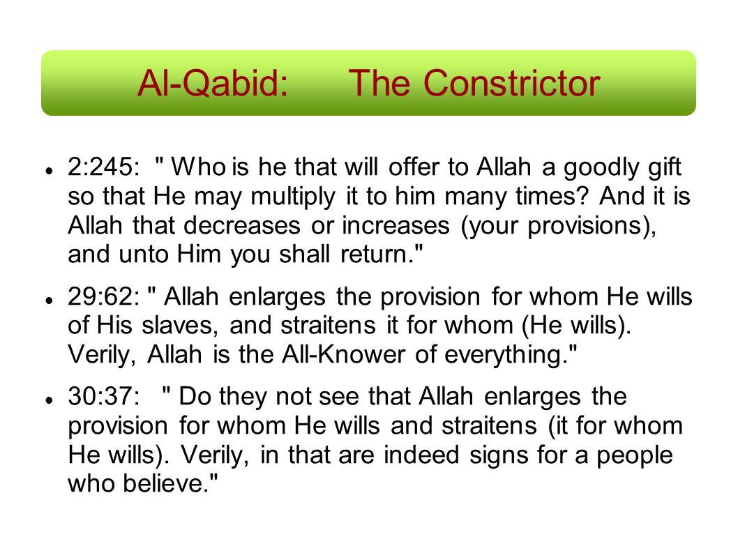 Al-Qabid: The Constrictor