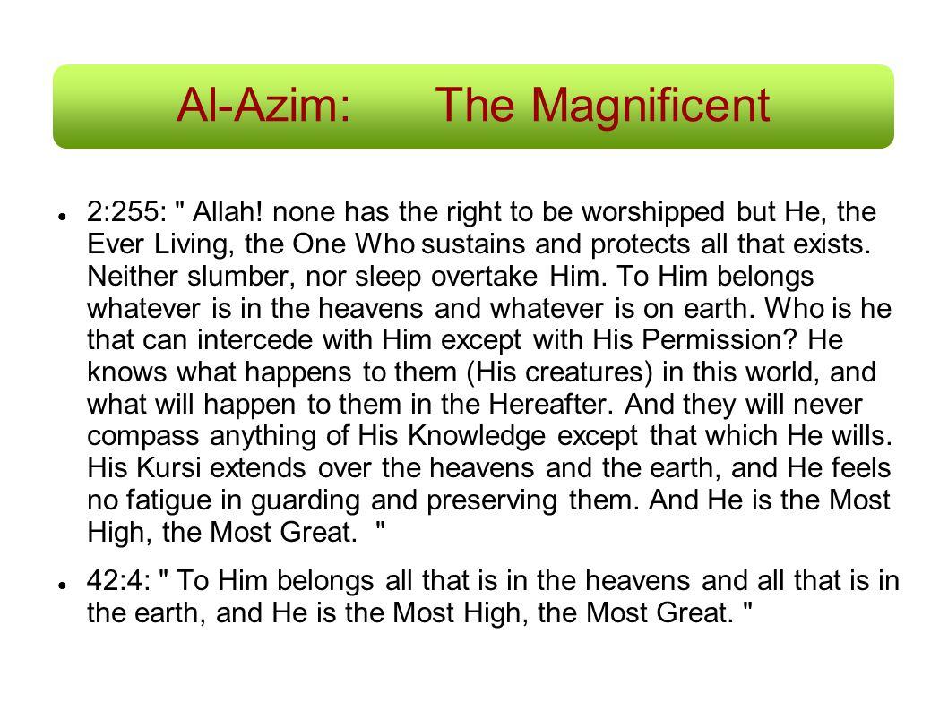 Al-Azim: The Magnificent