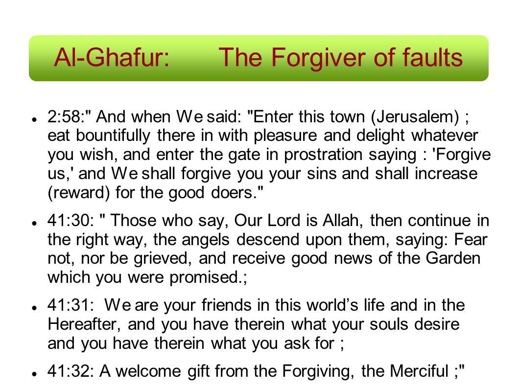 Al-Ghafur: The Forgiver of faults
