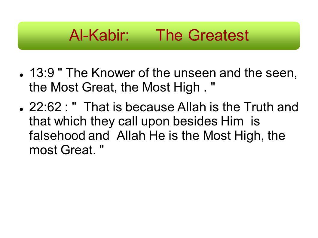 Al-Kabir: The Greatest
