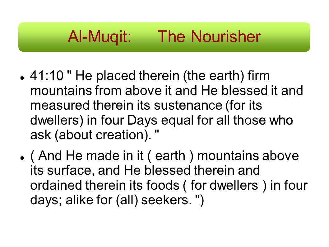 Al-Muqit: The Nourisher