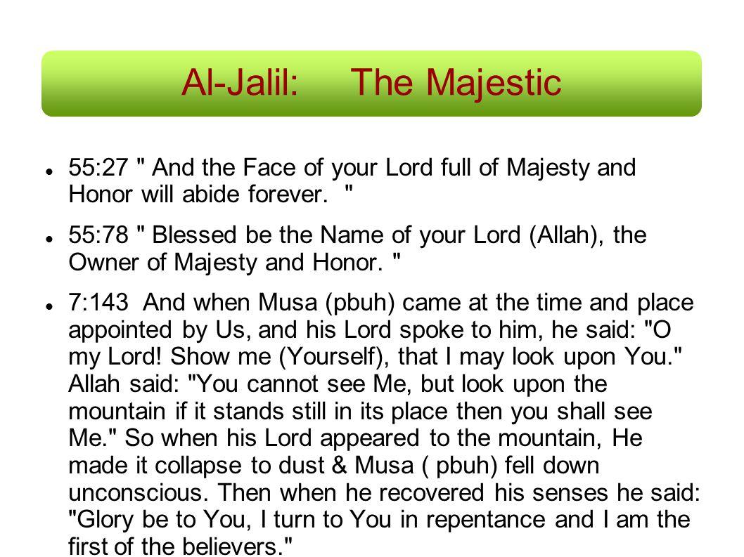 Al-Jalil: The Majestic